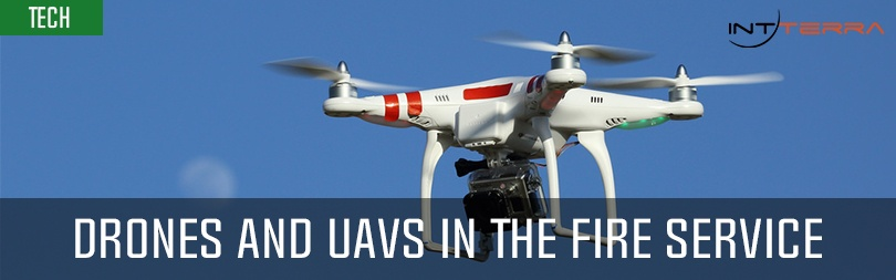 Drones and UAVs in the Fire Service